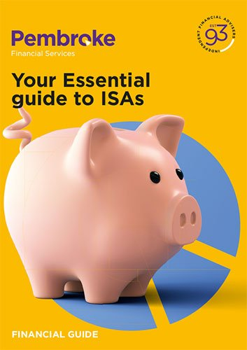 Pembroke Financial Guide Your Essential Guide to ISAs