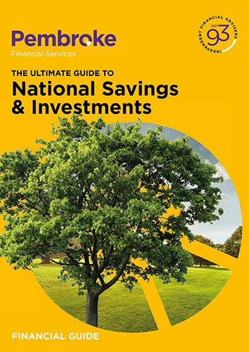 Pembroke Financial Guide The Ultimate Guide to National Savings & Investments