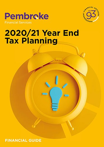 Independent Financial Advice 2020/21 Year End Tax Planning From Pembroke Financial Services