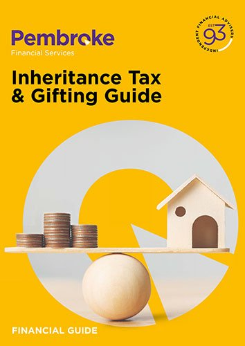 Inheritance tax and gifting advice from Pembroke Financial Services Independent Financial Advisers